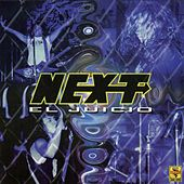 Play & Download El Juicio by Next | Napster