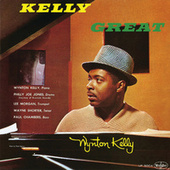 Play & Download Kelly Great by Wynton Kelly | Napster