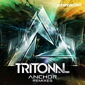 Play & Download Anchor (Remixes) by Tritonal | Napster