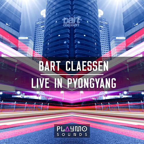 Live In Pyongyang by Bart Claessen
