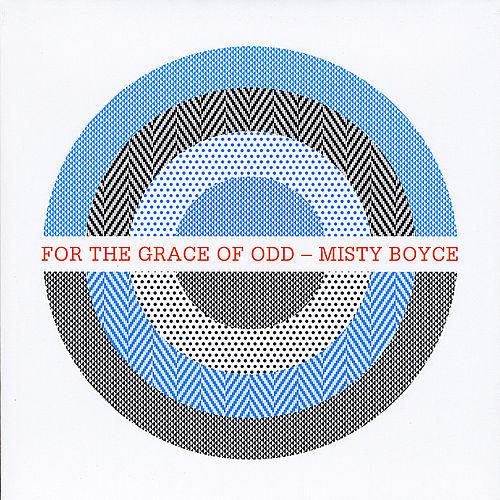 For the Grace of Odd by Misty Boyce