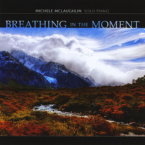 Play & Download Breathing in the Moment by Michele McLaughlin | Napster
