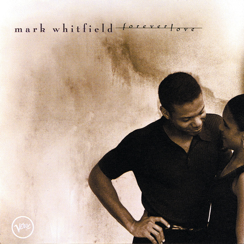 Play & Download Forever Love by Mark Whitfield | Napster