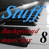 Play & Download Background Music Box, Vol. 8 by Stuff | Napster