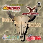 Play & Download Guerra Norteña en Oaxaca by Various Artists   Napster