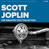 Play & Download The Greatest Hits Collection by Scott Joplin | Napster