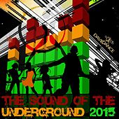 Play & Download The Sound of the Underground 2015 by Various Artists | Napster