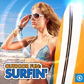 Outdoor Fun: Surfin' by Various Artists