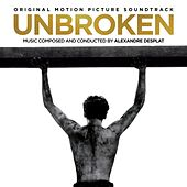 Unbroken (Original Motion Picture Soundtrack) by Alexandre Desplat