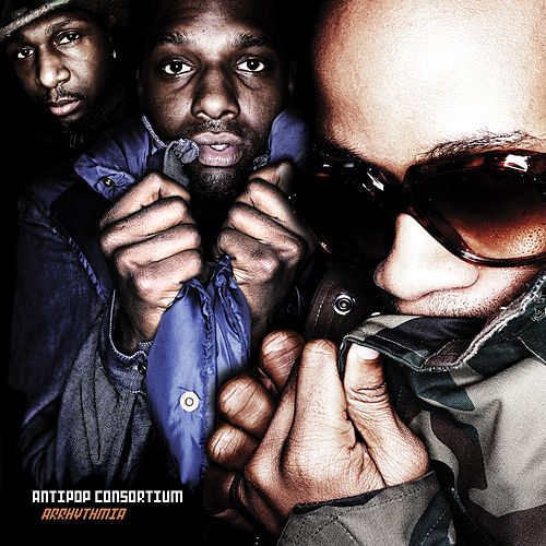 Arrhythmia by Anti Pop Consortium
