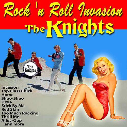 Rock 'n Roll Invasion de The Knights