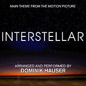 Play & Download Interstellar (Main Theme from the Motion Picture) [Extended Trailer] by Dominik Hauser | Napster