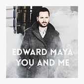 Play & Download You and Me by Edward Maya | Napster