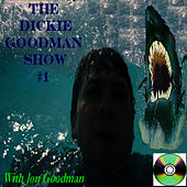 Play & Download Dickie Goodman Show #1 With Jon Goodman by Dickie Goodman | Napster