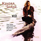 Play & Download Wish by Kendra Shank | Napster