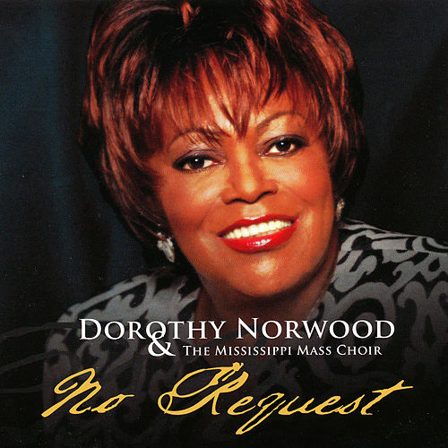 Play & Download No Request by Dorothy Norwood | Napster