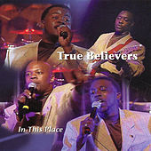 Play & Download In This Place by True Believers | Napster