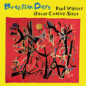 Brazilian Days by Paul Winter