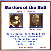 Masters Of The Roll - Rarities Volume 2 - Disc 32 by Darius Milhaud