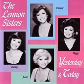 Yesterday & Today by The Lennon Sisters