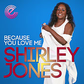 Play & Download Because You Love Me by Shirley Jones | Napster
