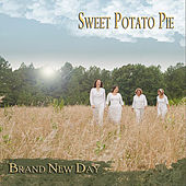 Brand New Day by Sweet Potato Pie