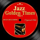 Original Hits: Jazz Golden Times, Vol. 1 by Various Artists