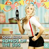 Play & Download Soda Shop: Hits Of The 50s by Various Artists | Napster