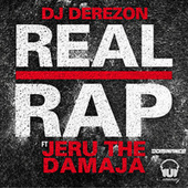 Play & Download Real Rap by DJ Derezon  | Napster