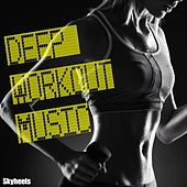 Play & Download Deep Workout Music by Various Artists | Napster