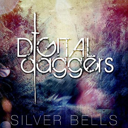 Silver Bells by Digital Daggers