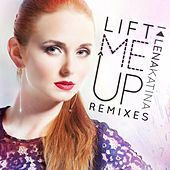 Lift Me Up (Remixes) by Lena Katina