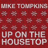 Up on the House Top by Mike Tompkins