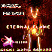 Eternal Flame by Physical Dreams