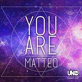 Play & Download You Are by Matteo | Napster