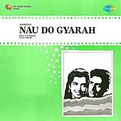 Play & Download Nau Do Gyarah (Original Motion Picture Soundtrack) by Various Artists | Napster