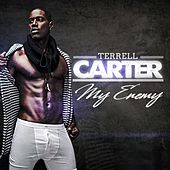 My Enemy by Terrell Carter