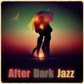After Dark Jazz by Smooth Jazz Sax Instrumentals