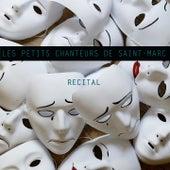 Récital by Les Petits Chanteurs de Saint-Marc