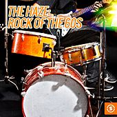 The Haze: Rock of the 60s by Various Artists