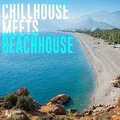 Play & Download Chillhouse Meets Beachhouse by Various Artists | Napster