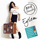 Play & Download 2010 Istanbul by Eylem | Napster