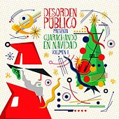 Guarachando En Navidad, Vol.1 by Desorden Público