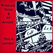 Play & Download This Is London by P.P. Arnold | Napster