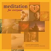 Meditation for Everyone: Guided Meditations With David Harshada Wagner by Music For Meditation
