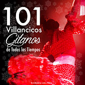 Play & Download 101 Villancicos Gitanos de Todos los Tiempos. Mix de Navidad por Rumbas y Flamenco by Various Artists | Napster