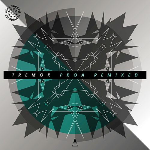 Play & Download Proa Remixed by Tremor | Napster