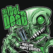 Hollow Point Curses by The Idol Dead