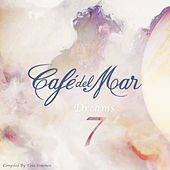 Café del Mar Dreams 7 by Various Artists