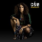 Play & Download Remixed EP by Céu | Napster